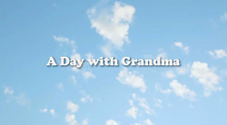 A Day with Grandma